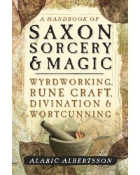 A Handbook of Saxon Sorcery & Magic Mystic Convergence Metaphysical Supplies Metaphysical Supplies, Pagan Jewelry, Witchcraft Supply, New Age Spiritual Store