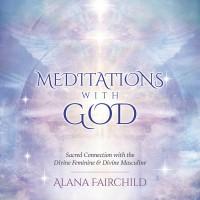 Meditations with God CD