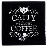 Catty Without Coffee Ceramic Coaster at Mystic Convergence Magical Supplies, Wiccan Supplies, Pagan Jewelry, Witchcraft Supplies, New Age Store