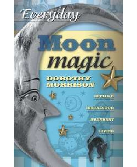 Everyday Moon Magic at Mystic Convergence Metaphysical Supplies, Metaphysical Supplies, Pagan Jewelry, Witchcraft Supply, New Age Spiritual Store