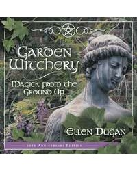 Garden Witchery - Magick from the Ground Up Mystic Convergence Magical Supplies Wiccan Supplies, Pagan Jewelry, Witchcraft Supplies, New Age Store