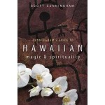 Cunningham Guide to Hawaiian Magic and Spirituality at Mystic Convergence Metaphysical Supplies, Metaphysical Supplies, Pagan Jewelry, Witchcraft Supply, New Age Spiritual Store