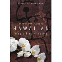 Cunningham Guide to Hawaiian Magic and Spirituality