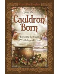 From the Cauldron Born - Exploring the Magic of Welsh Legend and Lore Mystic Convergence Metaphysical Supplies Metaphysical Supplies, Pagan Jewelry, Witchcraft Supply, New Age Spiritual Store