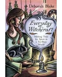 Everyday Witchcraft - Making Time for Spirit in a Too-Busy World Mystic Convergence Metaphysical Supplies Metaphysical Supplies, Pagan Jewelry, Witchcraft Supply, New Age Spiritual Store