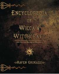 Encyclopedia of Wicca and Witchcraft Book Mystic Convergence Magical Supplies Wiccan Supplies, Pagan Jewelry, Witchcraft Supplies, New Age Store