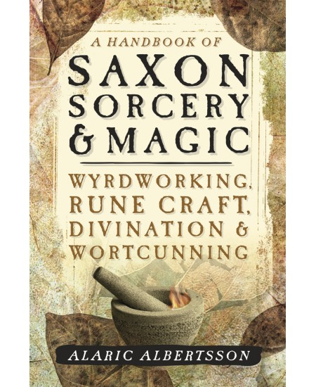 A Handbook of Saxon Sorcery & Magic at Mystic Convergence Metaphysical Supplies, Metaphysical Supplies, Pagan Jewelry, Witchcraft Supply, New Age Spiritual Store