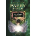 A Witch's Guide to Faery Folk at Mystic Convergence Metaphysical Supplies, Metaphysical Supplies, Pagan Jewelry, Witchcraft Supply, New Age Spiritual Store