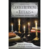 Practical Candleburning Rituals - Spells and Rituals for Every Purpose