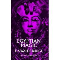 Egyptian Magic by EA Wallis Budge