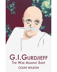 G. I. Gurdjieff: The War Against Sleep Mystic Convergence Metaphysical Supplies Metaphysical Supplies, Pagan Jewelry, Witchcraft Supply, New Age Spiritual Store