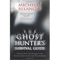 The Ghost Hunter's Survival Guide