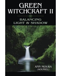 Green Witchcraft II: Balancing Light and Shadow Mystic Convergence Metaphysical Supplies Metaphysical Supplies, Pagan Jewelry, Witchcraft Supply, New Age Spiritual Store