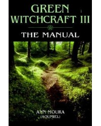 Green Witchcraft III: The Manual Mystic Convergence Magical Supplies Wiccan Supplies, Pagan Jewelry, Witchcraft Supplies, New Age Store