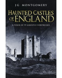 Haunted Castles of England