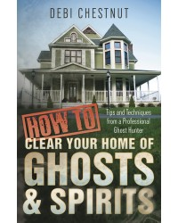 How to Clear Your Home of Ghosts & Spirits Mystic Convergence Metaphysical Supplies Metaphysical Supplies, Pagan Jewelry, Witchcraft Supply, New Age Spiritual Store