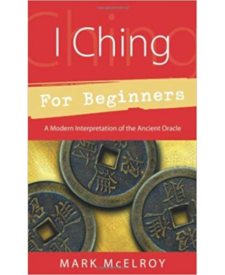 I Ching for Beginners at Mystic Convergence Metaphysical Supplies, Metaphysical Supplies, Pagan Jewelry, Witchcraft Supply, New Age Spiritual Store