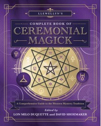 Llewellyn's Complete Book of Ceremonial Magick (Limited Edition) Mystic Convergence Metaphysical Supplies Metaphysical Supplies, Pagan Jewelry, Witchcraft Supply, New Age Spiritual Store