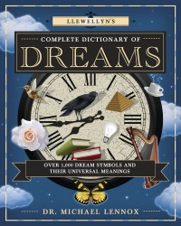 Llewellyn's Complete Dictionary of Dreams Mystic Convergence Metaphysical Supplies Metaphysical Supplies, Pagan Jewelry, Witchcraft Supply, New Age Spiritual Store