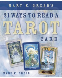 Mary K. Greer's 21 Ways to Read a Tarot Card Mystic Convergence Metaphysical Supplies Metaphysical Supplies, Pagan Jewelry, Witchcraft Supply, New Age Spiritual Store