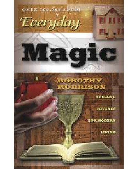 Everyday Magic - Spells and Rituals for Modern Living at Mystic Convergence Metaphysical Supplies, Metaphysical Supplies, Pagan Jewelry, Witchcraft Supply, New Age Spiritual Store