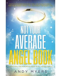 Not Your Average Angel Book Mystic Convergence Metaphysical Supplies Metaphysical Supplies, Pagan Jewelry, Witchcraft Supply, New Age Spiritual Store
