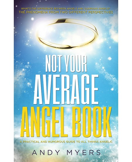 Not Your Average Angel Book at Mystic Convergence Metaphysical Supplies, Metaphysical Supplies, Pagan Jewelry, Witchcraft Supply, New Age Spiritual Store