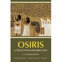 Osiris and the Egyptian Resurrection Vol 1