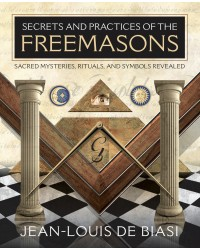 Secrets and Practices of the Freemasons Mystic Convergence Metaphysical Supplies Metaphysical Supplies, Pagan Jewelry, Witchcraft Supply, New Age Spiritual Store