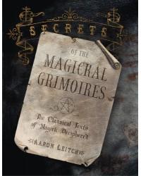 Secrets of the Magickal Grimoires