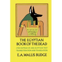Egyptian Book of the Dead by EA Wallis Budge