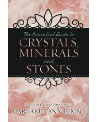 The Essential Guide to Crystals, Minerals and Stones Mystic Convergence Metaphysical Supplies Metaphysical Supplies, Pagan Jewelry, Witchcraft Supply, New Age Spiritual Store