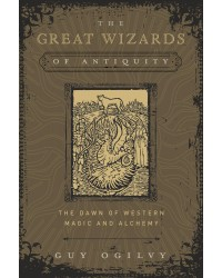 The Great Wizards of Antiquity