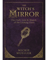 The Witch's Mirror Mystic Convergence Metaphysical Supplies Metaphysical Supplies, Pagan Jewelry, Witchcraft Supply, New Age Spiritual Store