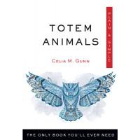 Totem Animals, Plain & Simple