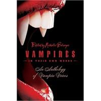 Vampires in Their Own Words