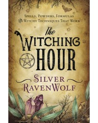 The Witching Hour by Silver Ravenwolf Mystic Convergence Magical Supplies Wiccan Supplies, Pagan Jewelry, Witchcraft Supplies, New Age Store